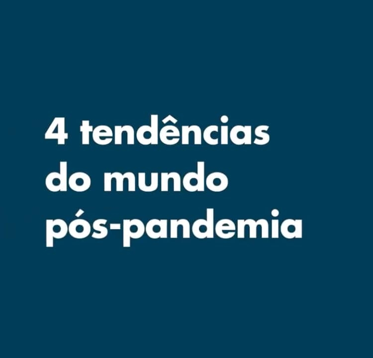 tendencias-do-mundo-pos-pandemia